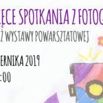 Dziecięce spotkania z fotografią – wernisaż wystawy powarsztatowej